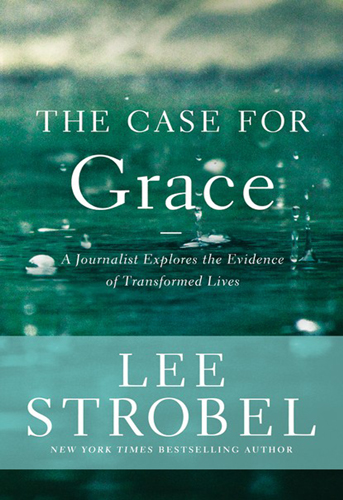 The Case For Grace, 9780310336181, Lee Strobel