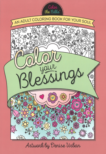Color Your Blessings, 9780736968089, Denise Urban