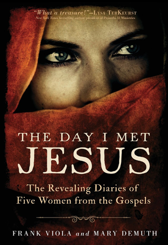 The Day I Met Jesus, 9780801016851, Frank Viola, Mary DeMuth