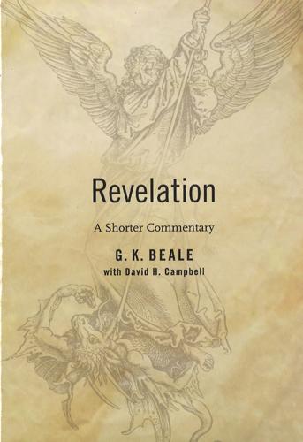 Revelation, 9780802866219, G K Beale, David Campbell