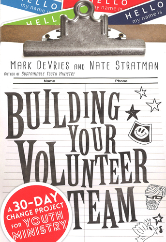 Building Your Volunteer Team, 9780830841219, Mark Devries, Nate Stratman
