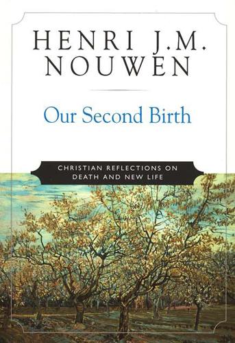Our Second Birth, 9789350150719, Henri Nouwen
