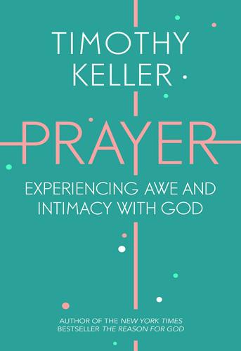 Prayer, Timothy Keller, 9781444750157